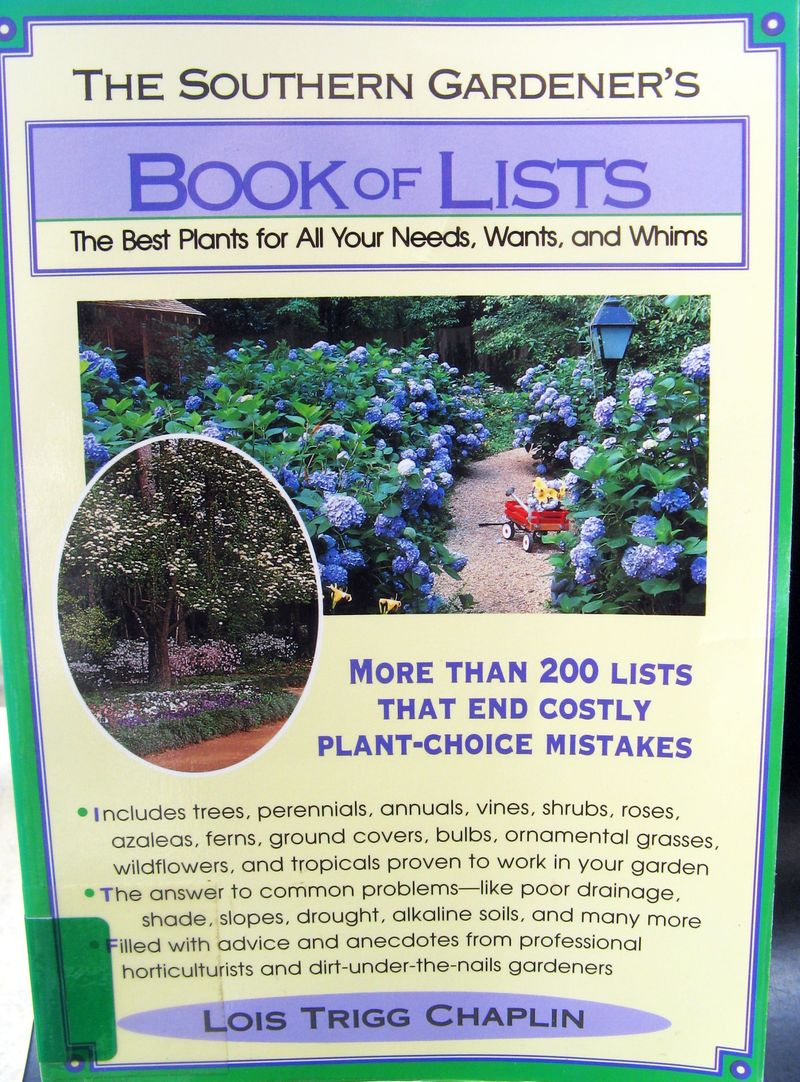The Southern Gardener's Book of Lists by Lois Trigg Chaplin